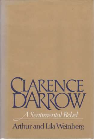 Image for CLARENCE DARROW A Sentimental Rebel