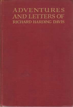 Image for ADVENTURES AND LETTERS OF RICHARD HARDING DAVIS