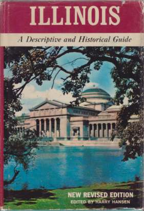 Image for ILLINOIS A Descriptive and Historical Guide