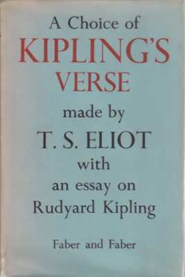 Image for A choice of kipling's verse Made by T. S. Eliot with an Esay on Rudyard Kipling