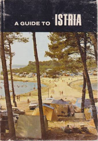 Image for A GUIDE TO ISTRIA