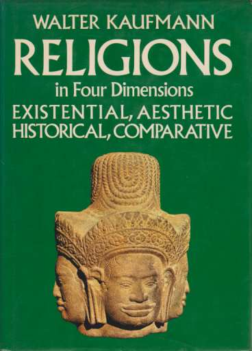 Image for RELIGIONS IN FOUR DIMENSIONS Existential, Aesthetic, Historical, Comparative