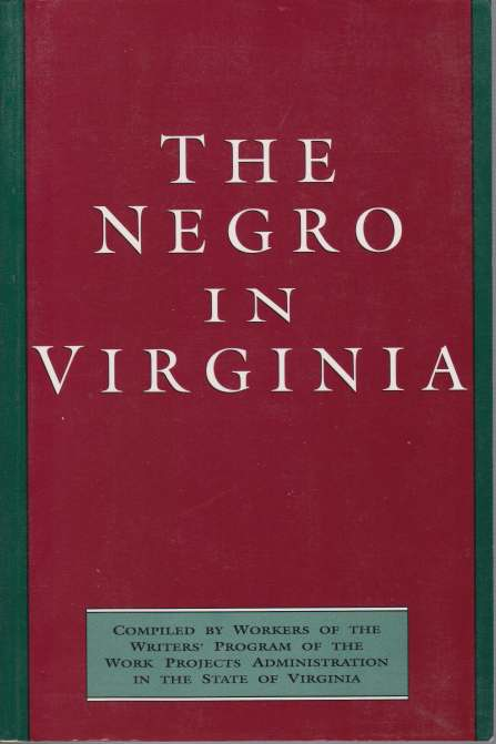 Image for THE NEGRO IN VIRGINIA