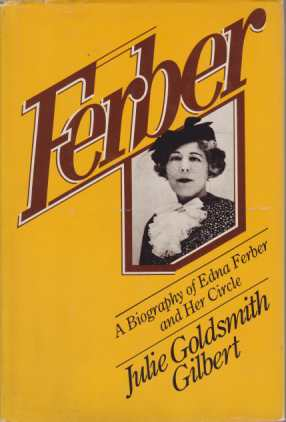 Image for FERBER A Biography of Edna Ferber and Her Circle