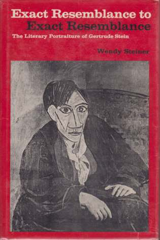 Image for EXACT RESEMBLANCE TO EXACT RESEMBLANCE The Literary Portraiture of Gertrude Stein