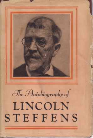 Image for THE AUTOBIOGRAPHY OF LINCOLN STEFFENS [TWO VOLUME SET]