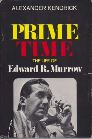 Image for PRIME TIME The Life of Edward R. Murrow