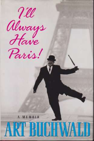 Image for I'LL ALWAYS HAVE PARIS A Memoir