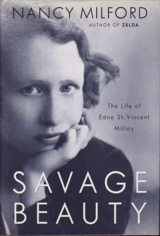 Image for SAVAGE BEAUTY The Life of Edna St. Vincent Millay