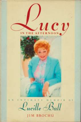 Image for LUCY IN THE AFTERNOON An Intimate Memoir of Lucille Ball