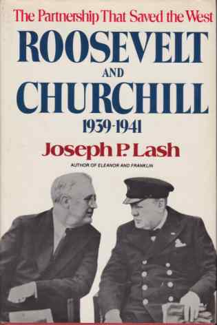 Image for ROOSEVELT AND CHURCHILL 1939 - 1941 The Partnership That Saved the West
