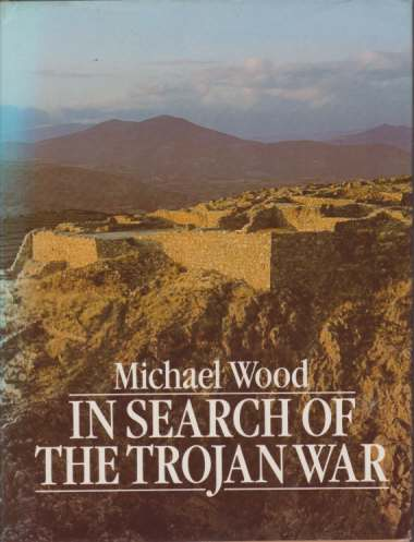 Image for IN SEARCH OF THE TROJAN WAR