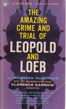 Image for THE AMAZING CRIME AND TRIAL OF LEOPOLD AND LOEB