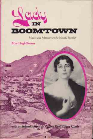 Image for LADY IN BOOMTOWN Miners and Manners on the Nevada Frontier