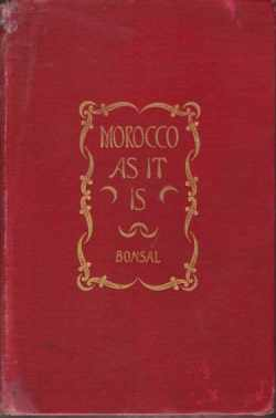 Image for MOROCCO AS IT IS With an Aacount of Sir Charles Euan Smith's Recent Mission to Fez