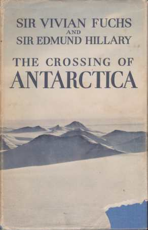 Image for THE CROSSING OF ANTARCTICA The Commonwealth Trans-Antarctic Expedition 1955-1958