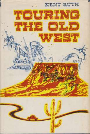 Image for TOURING THE OLD WEST