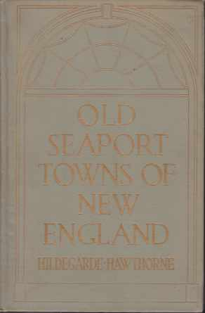 Image for OLD SEAPORT TOWNS OF NEW ENGLAND