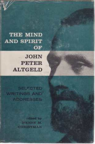 Image for THE MIND AND SPIRIT OF JOHN PETER ALTGELD