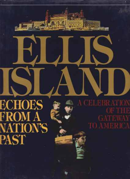 Image for ELLIS ISLAND Echoes from a Nation's Past