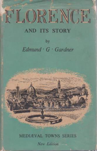 Image for FLORENCE AND ITS STORY