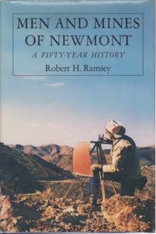 Image for MEN AND MINES OF NEWMONT A Fifty-Year History