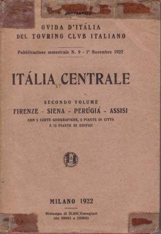 Image for ITALIA CENTRALE Secondo Volume: Firenze - Siena - Perugia - Assisi