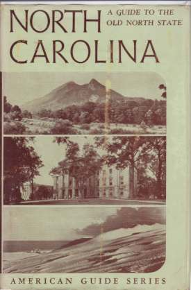 Image for NORTH CAROLINA A Guide to the Old North State
