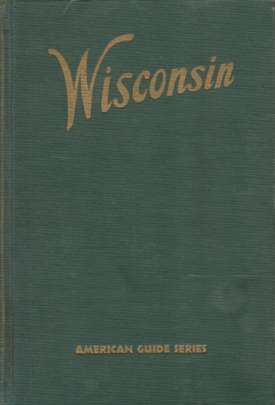 Image for WISCONSIN A Guide to the Badger State