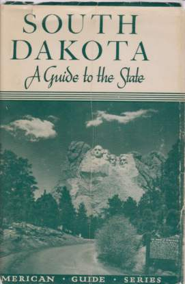 Image for SOUTH DAKOTA A Guide to the State