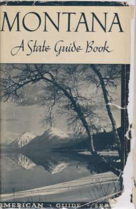 Image for MONTANA A State Guide Book