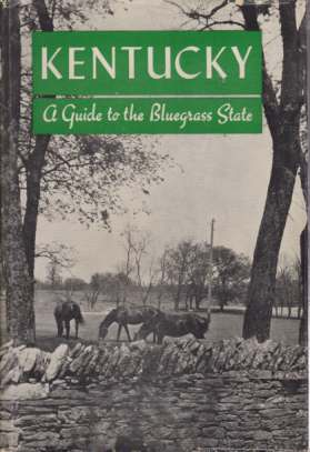 Image for KENTUCKY A Guide to the Bluegrass State