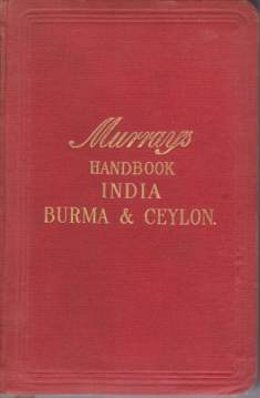 Image for A HANDBOOK FOR TRAVELLERS IN INDIA BURMA AND CEYLON