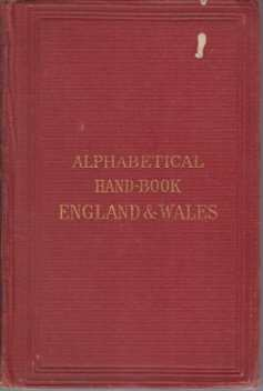Image for HANDBOOK FOR ENGLAND AND WALES Alphabetically Arranged for the Use of Travellers