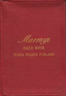 Image for HANDBOOK FOR TRAVELLERS IN RUSSIA, POLAND, AND FINLAND Including the Crimea, Caucasus, Siberia, and Central Asia