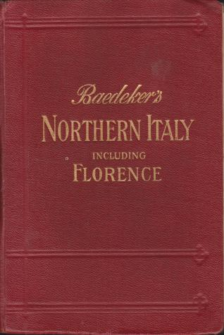 Image for NORTHERN ITALY Including Ravenna, Florence, and Pisa. Handbook for Travellers