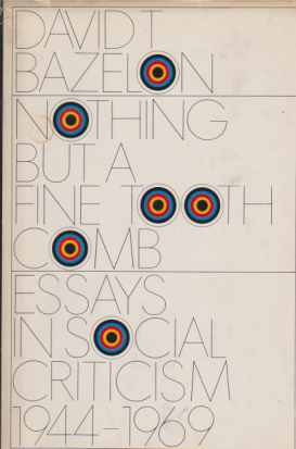 Image for NOTHING BUT A FINE TOOTH COMB Essays in Social Criticism 1944-1969