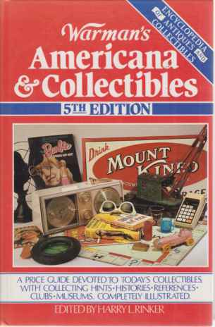 Image for WARMAN'S AMERICANA & COLLECTIBLES A Price Guide Devoted to Today's Collectibles, with Collecting Hints, Histories, References, Clubs, Museums, Completely Illustrated