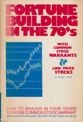 Image for FORTUNE BUILDING IN THE 70'S With Common Stock Warrants & Low-Price Stocks