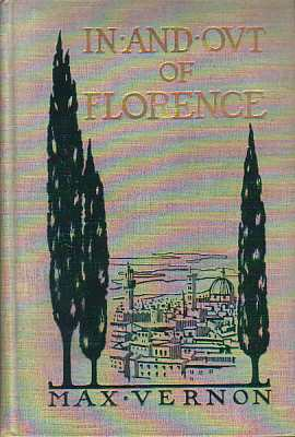Image for IN AND OUT OF FLORENCE A New Introduction to a Well-Known City