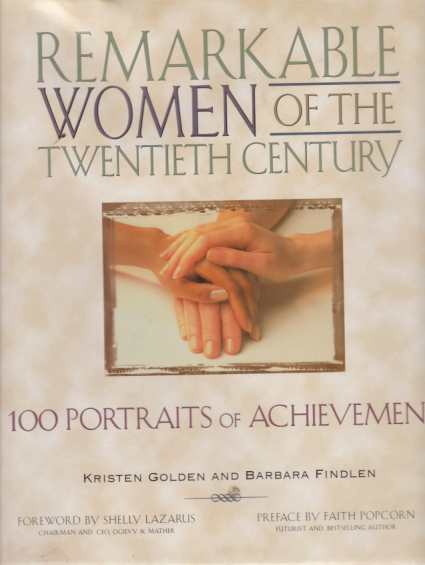 Image for REMARKABLE WOMEN OF THE TWENTIETH CENTURY 100 Portraits of Achievement
