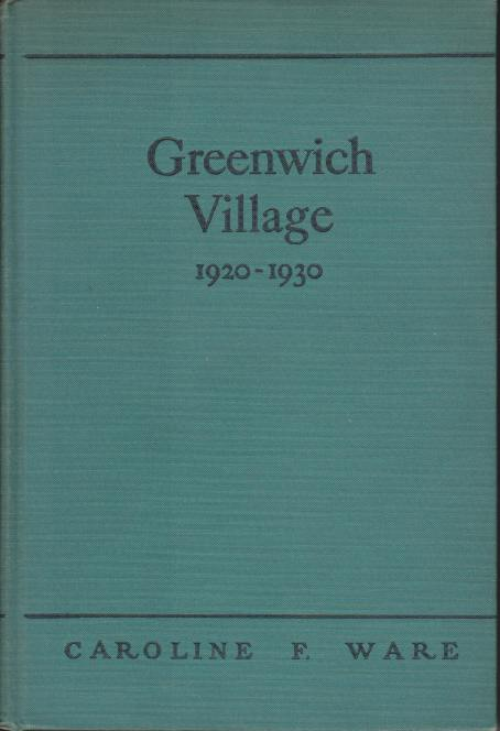 Image for GREENWICH VILLAGE 1920 - 1930 A Comment on American Civilization in the Post-War Years