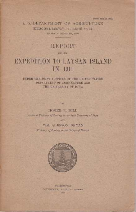 Image for REPORT OF AN EXPEDITION TO LAYSAN ISLAND IN 1911 Under the Joint Auspices of the United States Department of Agriculture and the University of Iowa