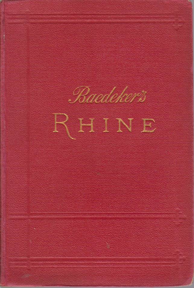 Image for THE RHINE From Rotterdam to Constance. Handbook for Travellers