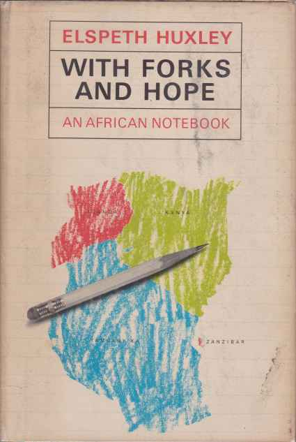 Image for WITH FORKS AND HOPE An African Notebook