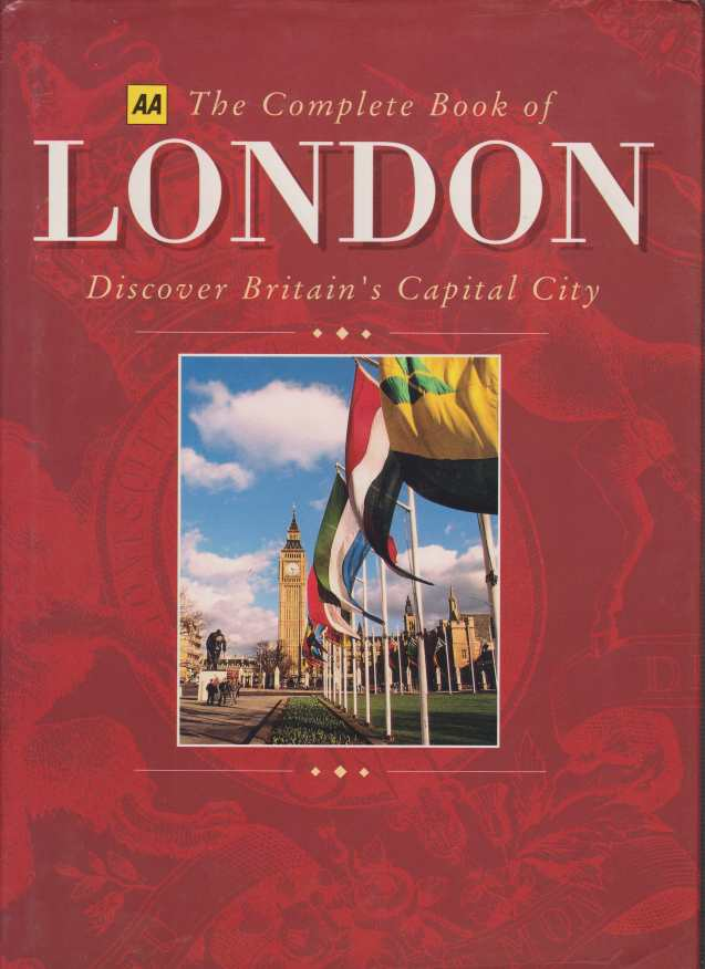 Image for THE COMPLETE BOOK OF LONDON Discover Britain's Capital City