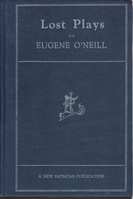 Image for LOST PLAYS OF EUGENE O'NEILL