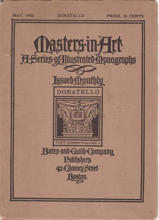 Image for MASTERS IN ART. DONATELLO. May 1903 A Series of Illustrated Monographs