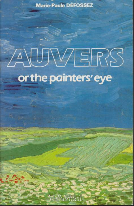 Image for AUVERS Or the Painter's Eye