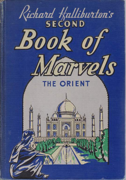 Image for RICHARD HALLIBURTON'S SECOND BOOK OF MARVELS The Orient